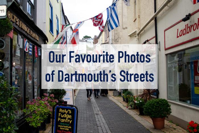 Favourite photos of Dartmouth's streets